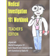 Medical Investigation 101 Workbook: Tchr's Ed