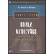 Christendom: Early Medievals DVD Set (Old Western Culture)