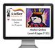 Atelier Online Art Curriculum - Enriched Level 4