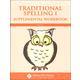 Traditional Spelling I Supplemental Workbook