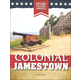 Colonial Jamestown (Explore Colonial America)