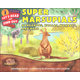 Super Marsupials: Kangaroos, Koalas, Wombats, and More (Let's Read and Find Out Science Level 1)