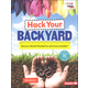 Hack Your Backyard (Science Buddies)