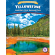 Yellowstone: America's First National Park (Let's Celebrate America)