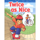 Twice as Nice (Long Vowel Stories)