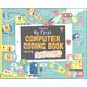 My First Computer Coding Book Using Scratch Jr.