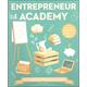 Entrepreneur Academy (Academy Series)