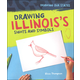 Drawing Illinois's Sights and Symbols (Drawing Our States)