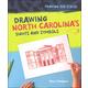 Drawing North Carolina's Sights and Symbols (Drawing Our States)