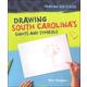 Drawing South Carolina's Sights and Symbols (Drawing Our States)