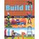 Build It! Wild West: Make Supercool Models with Your Favorite LEGO Parts