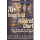 70+ Things to Do with a Hundred Chart: Number, Shape, and Logic Activities