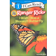 Ranger Rick: I Wish I Was a Monarch Butterfly (I Can Read! Level 1)