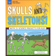 Explore Your World: Skulls and Skeletons! With 25 Science Projects for Kids
