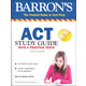 Barron's ACT Study Guide with 4 Practice Tests