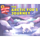 Arctic Fox's Journey (Let's Read and Find Out Science Level 1)