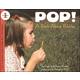 Pop! A Book About Bubbles (LRAFOS L1)