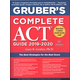 Gruber's Complete ACT Guide 2019-2020
