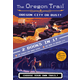 Oregon Trail: Oregon City or Bust! (Two Books in One)