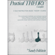 Practical Theory Complete: Self-Instructional Music Theory
