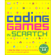Coding Games in Scratch 3.0 (Revised and Updated)
