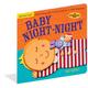 Baby Night-Night! (Indestructibles)