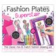 Fashion Plates: Superstar