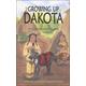 Growing Up Dakota