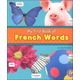My First Book of French Words (Bilingual Picture Dictionaries)