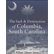 Sack and Destruction of Columbia, South Carolina