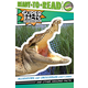 Alligators and Crocodiles Can't Chew! (Ready-to-Read Level 2)
