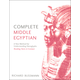 Complete Middle Egyptian (Learn Beginner Hieroglyphs)