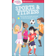Smart Girl's Guide: Sport & Fitness: How to Use Your Body and Mind to Play and Feel Your Best