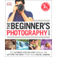 Beginner's Photography Guide 2nd Edition