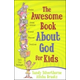 Awesome Book About God for Kids