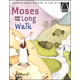 Moses And The Long Walk (Arch Book)