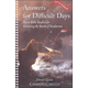 Answers for Difficult Days