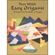 Fun with Easy Origami Book and paper