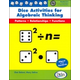 Dice Activities for Algebraic Thinking w/ CD