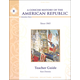 Concise History of the American Republic Year II Teacher Guide
