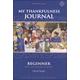 My Thankfulness Journal, Beginner