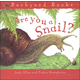 Are You a Snail? (Backyard Books) paperback