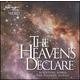 Heavens Declare CD