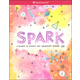 Spark: Guide to Ignite the Creativity Inside You