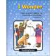 I Wonder Reader