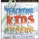 Teaching Kids to Sing - Essential Skills CD