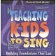 Teaching Kids to Sing - Foundations CD