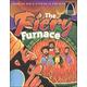 Fiery Furnace (Arch Book)