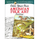 Color Your Own American Folk Art Paintings (Dover Masterworks)