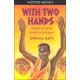 With Two Hands (Hidden Stories)